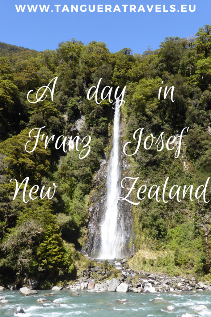 A day in Franz Josef New Zealand